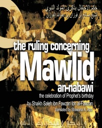 The ruling concerning Mawlid an-Nabawi